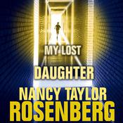 My Lost Daughter Audiobook, by Nancy Taylor Rosenberg