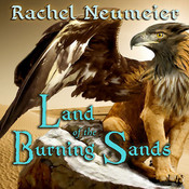 Land of the Burning Sands Audiobook, by Rachel Neumeier