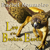 Law of the Broken Earth Audiobook, by Rachel Neumeier