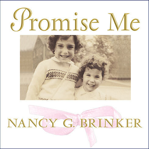 Printable Promise Me: How a Sister's Love Launched the Global Movement to End Breast Cancer Audiobook Cover Art