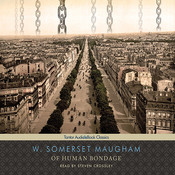 Of Human Bondage, by W. Somerset Maugham