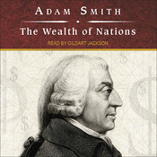 The Wealth of Nations, by Adam Smith