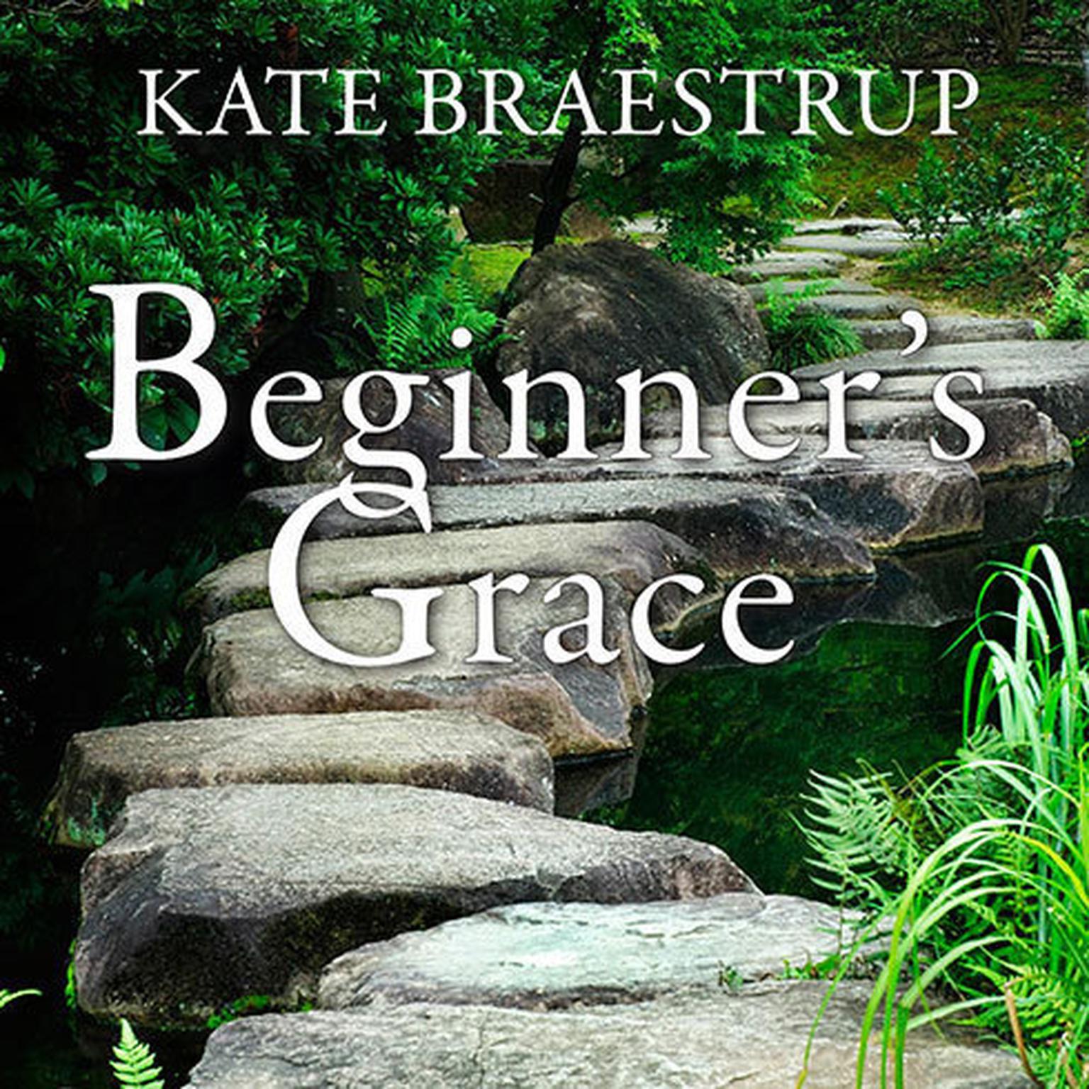 Printable Beginner's Grace: Bringing Prayer to Life Audiobook Cover Art