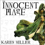 The Innocent Mage Audiobook, by Karen Miller