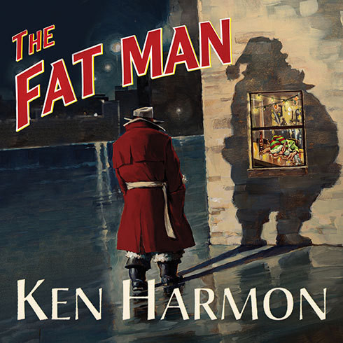 Printable The Fat Man: A Tale of North Pole Noir Audiobook Cover Art
