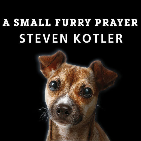 Printable A Small Furry Prayer: Dog Rescue and the Meaning of Life Audiobook Cover Art