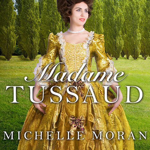 Printable Madame Tussaud: A Novel of the French Revolution Audiobook Cover Art