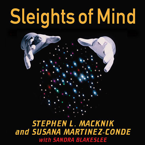 Printable Sleights of Mind: What the Neuroscience of Magic Reveals About Our Everyday Deceptions Audiobook Cover Art