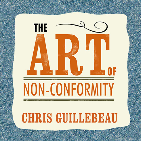 Printable The Art of Non-Conformity: Set Your Own Rules, Live the Life You Want, and Change the World Audiobook Cover Art