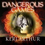 Dangerous Games, by Keri Arthur