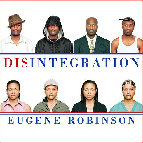 Printable Disintegration: The Splintering of Black America Audiobook Cover Art