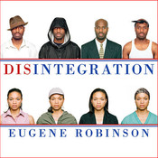 Disintegration: The Splintering of Black America Audiobook, by Eugene Robinson