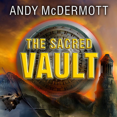The Sacred Vault: A Novel Audiobook, by Andy McDermott