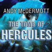 The Tomb of Hercules: A Novel, by Andy McDermott