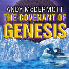 The Covenant of Genesis: A Novel Audiobook, by Andy McDermott