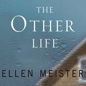 The Other Life Audiobook, by Ellen Meister