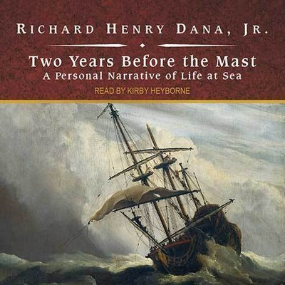 Printable Two Years Before the Mast: A Personal Narrative of Life at Sea Audiobook Cover Art