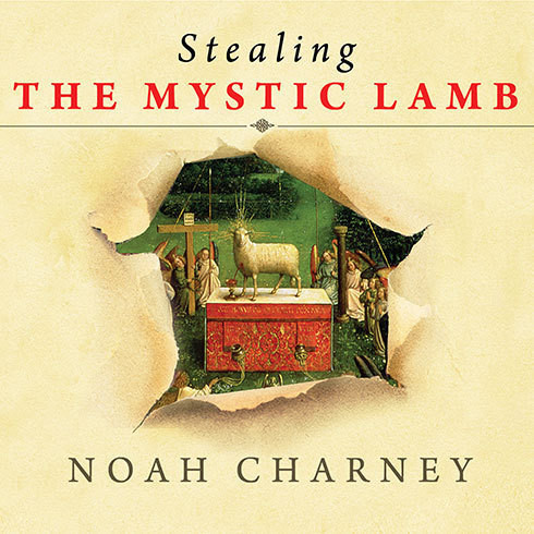 Printable Stealing the Mystic Lamb: The True Story of the World's Most Coveted Masterpiece Audiobook Cover Art