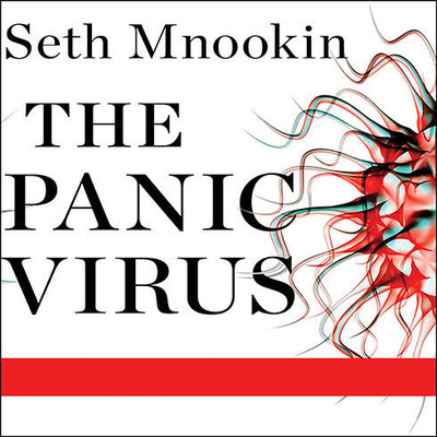 The Panic Virus: A True Story of Medicine, Science, and Fear Audiobook, by Seth Mnookin