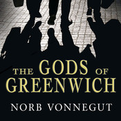 The Gods of Greenwich: A Novel Audiobook, by Norb Vonnegut