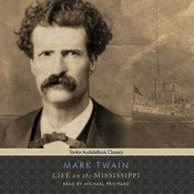 Life on the Mississippi, by Mark Twain