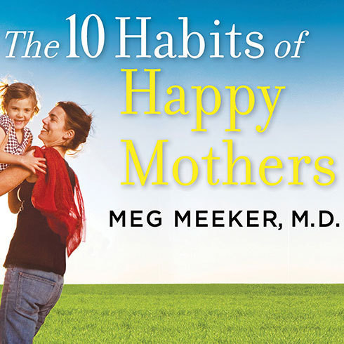 Printable The 10 Habits of Happy Mothers: Reclaiming Our Passion, Purpose, and Sanity Audiobook Cover Art