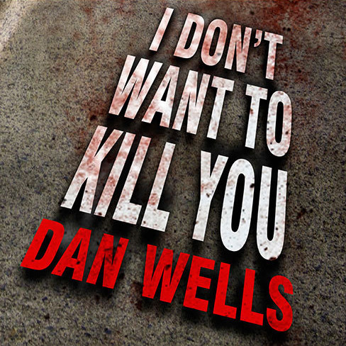 Printable I Don't Want to Kill You Audiobook Cover Art