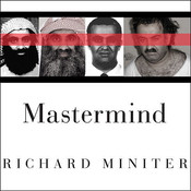 Mastermind: The Many Faces of the 9/11 Architect, Khalid Shaikh Mohammed Audiobook, by Richard Miniter