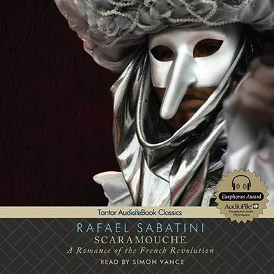 Printable Scaramouche: A Romance of the French Revolution Audiobook Cover Art