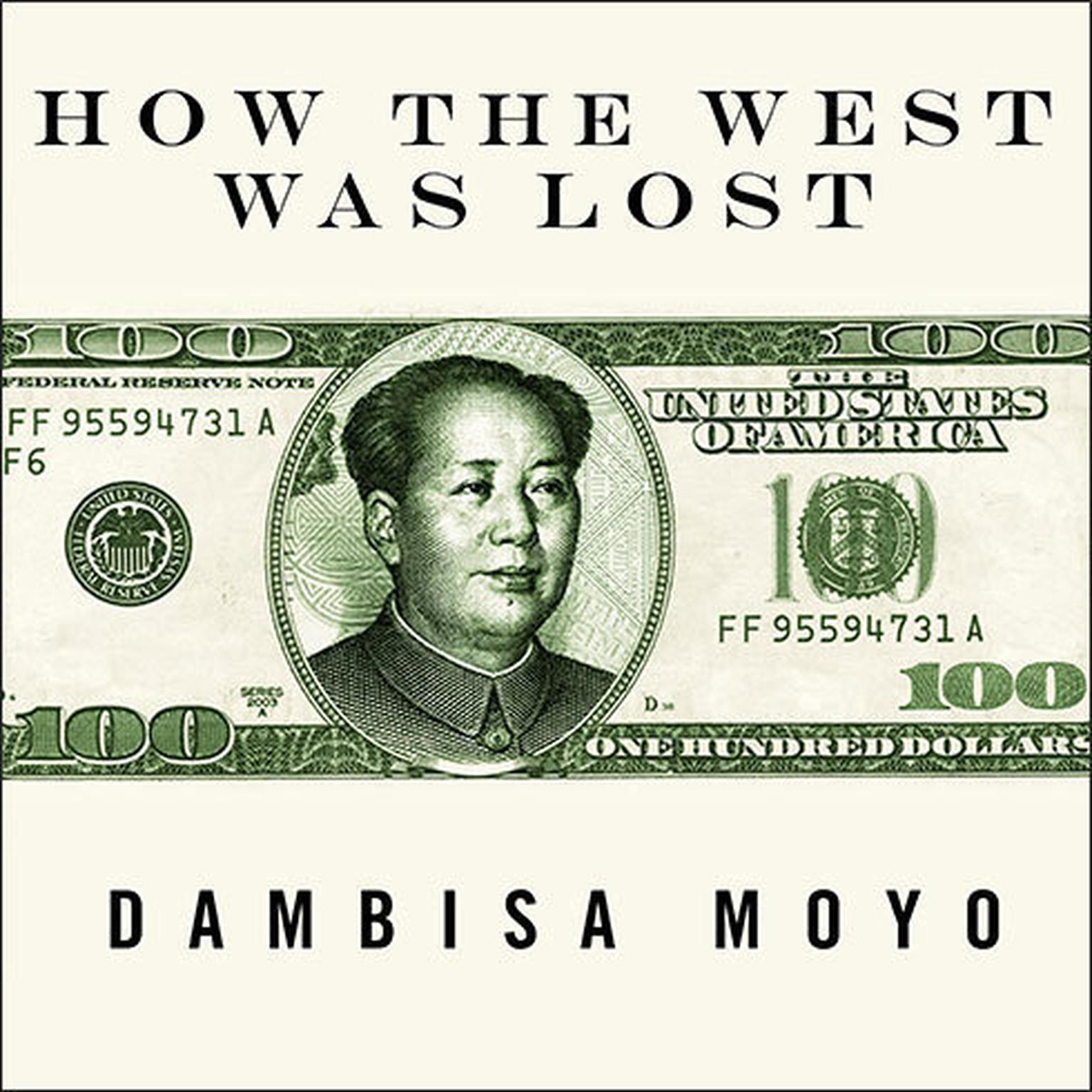Printable How the West Was Lost: Fifty Years of Economic Folly---and the Stark Choices Ahead Audiobook Cover Art