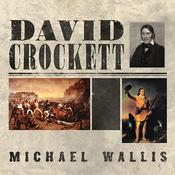 David Crockett: The Lion of the West, by Michael Wallis
