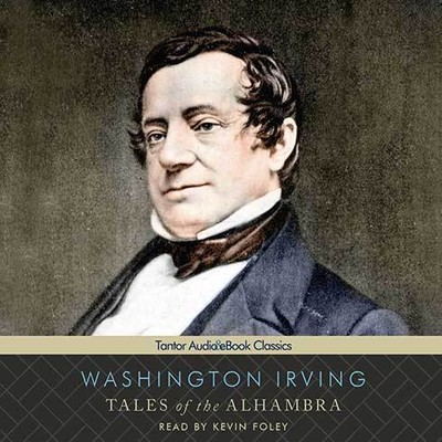 Tales of the Alhambra Audiobook, by Washington Irving