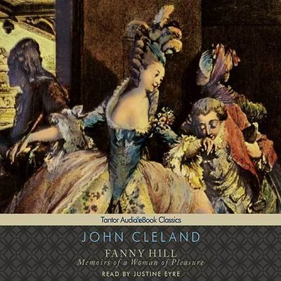 Printable Fanny Hill: Memoirs of a Woman of Pleasure Audiobook Cover Art