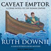 Caveat Emptor: A Novel of the Roman Empire Audiobook, by Ruth Downie