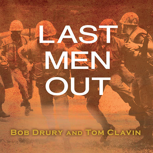 Printable Last Men Out: The True Story of America's Heroic Final Hours in Vietnam Audiobook Cover Art