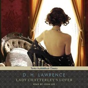 Lady Chatterleys Lover Audiobook, by D. H. Lawrence