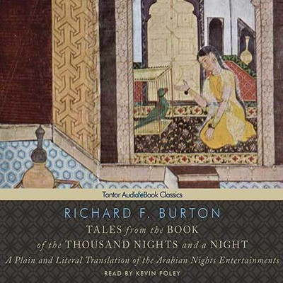 Printable Tales from the Book of the Thousand Nights and a Night: A Plain and Literal Translation of the Arabian Nights Entertainments Audiobook Cover Art