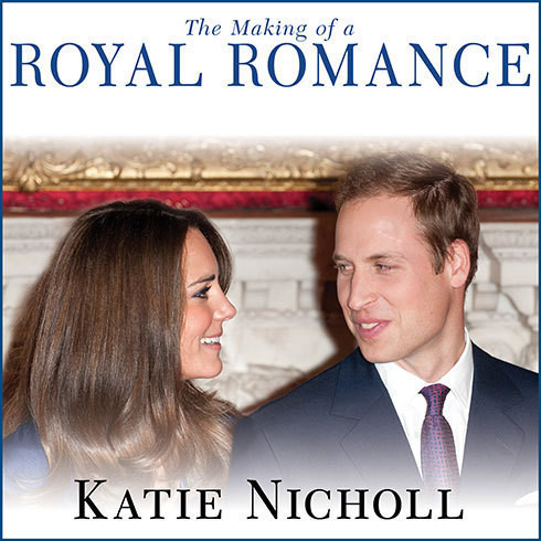 Printable The Making of a Royal Romance: William, Kate, and Harry--A Look Behind the Palace Walls Audiobook Cover Art