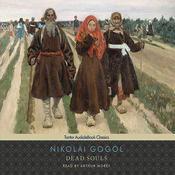 Dead Souls Audiobook, by Nikolai Vasilievich Gogol