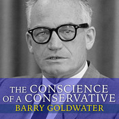 The Conscience of a Conservative Audiobook, by Barry Goldwater