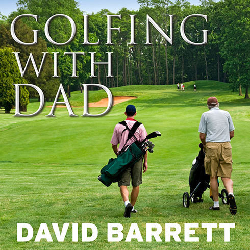 Printable Golfing with Dad: The Game's Greatest Players Reflect on Their Fathers and the Game They Love Audiobook Cover Art