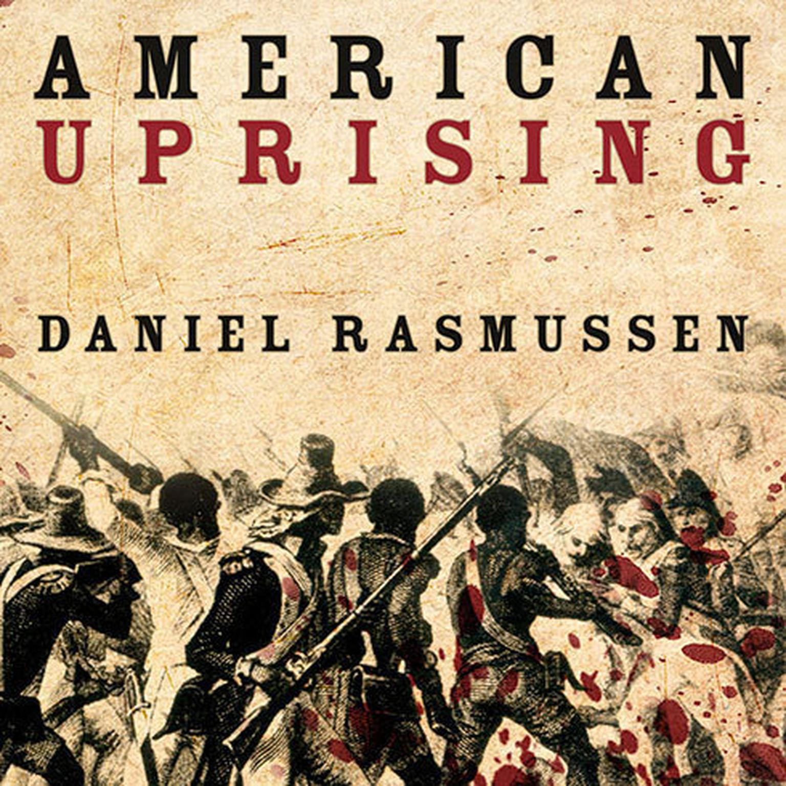 Printable American Uprising: The Untold Story of America's Largest Slave Revolt Audiobook Cover Art