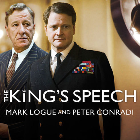 Printable The King's Speech: How One Man Saved the British Monarchy Audiobook Cover Art