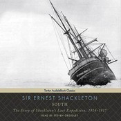South: The Story of Shackletons Last Expedition, 1914-1917, by Ernest Shackleton