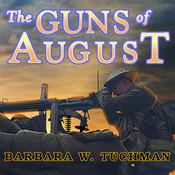 The Guns of August, by Barbara W. Tuchman