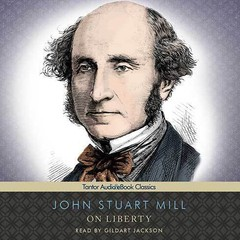 On Liberty Audiobook, by John Stuart Mill