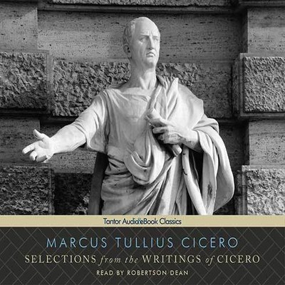Printable Selections from the Writings of Cicero Audiobook Cover Art