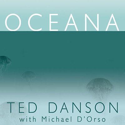 Oceana: Our Planets Endangered Oceans and What We Can Do to Save Them Audiobook, by Ted Danson