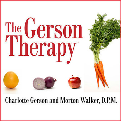 The Gerson Therapy: The Proven Nutritional Program for Cancer and Other Illnesses Audiobook, by Charlotte Gerson