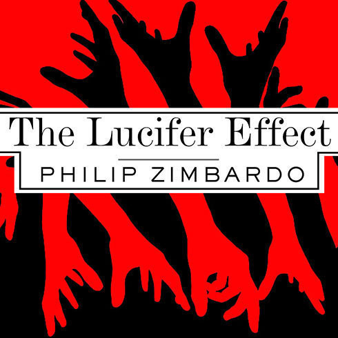 Printable The Lucifer Effect: Understanding How Good People Turn Evil Audiobook Cover Art
